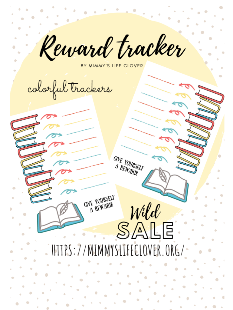 Maybe you like to read, as I do. You can write all titles of the books you have read this year. Maybe you borrow books from the library, or you want a wish list. If you are a writer you can track your word, and decide which reward you will give yourself for 1000, 2000, 3000 words etc.