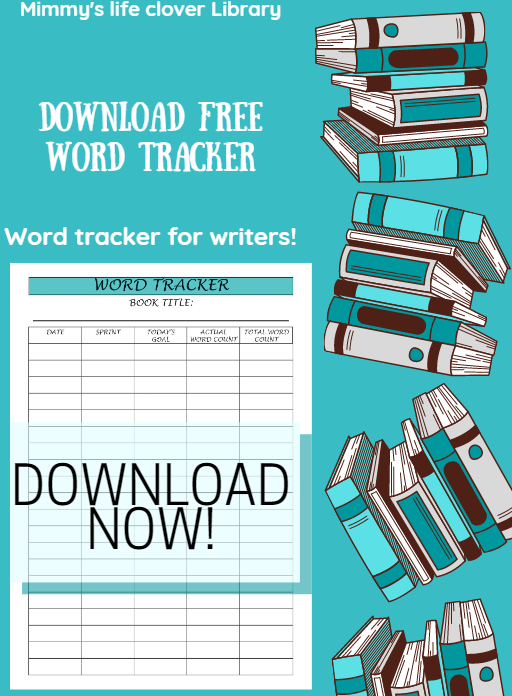 If you are a writer, who would like to include this page in planner, you can DOWNLOAD FREE WORD TRACKER by entering your email address down bellow!